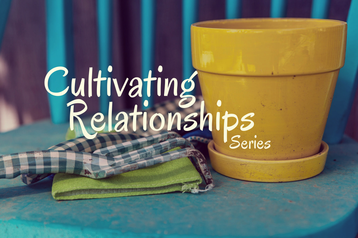 Cultivating-Relationships-1200x800-doug